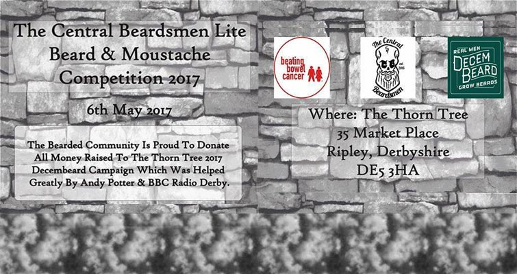 The Central Beardsmen Lite Beard & Moustache Competition 2017 on 6th May at The Thorn Tree, 35 Market Place, Ripley, Derbyshire DE5 3HA